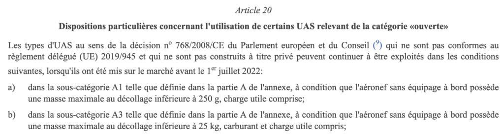 Dispositions particulières de la réglementation européenne